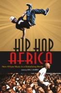 Hip Hop Africa by Eric S. Charry