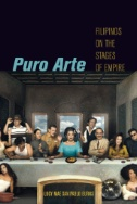 Image of book titled Puro arte : Filipinos on the stages of empire