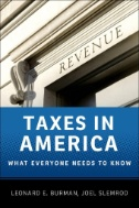 Taxes in America : What Everyone Needs to Know®