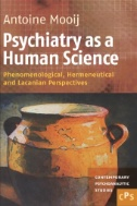 Psychiatry As a Human Science : Phenomenological, Hermeneutical and Lacanian Perspectives Image
