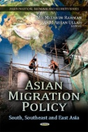 Asian Migration Policy : South, Southeast and East Asia