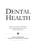 Dental Health : A Medical Dictionary, Bibliography and Annotated Research Guide to Internet References Image