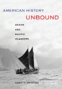American History Unbound : Asians and Pacific Islanders