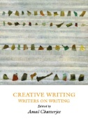 Creative Writing : Writers on Writing