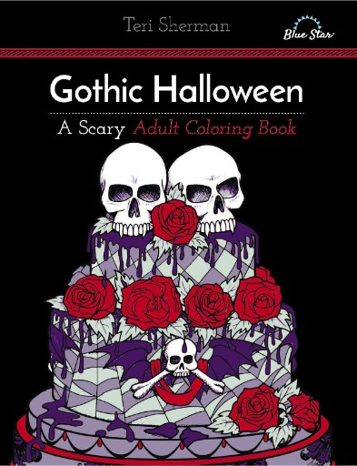 Gothic Halloween: A Scary Adult Coloring Book Magazine Subscriptions
