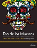 Dia De Los Muertos: Day of the Dead & Sugar Skull Coloring Book Magazine Subscriptions