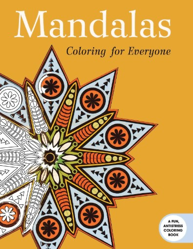 Mandalas: Coloring for Everyone Magazine Subscriptions