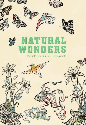 Natural Wonders: Portable Coloring for Creative Adults Magazine Subscriptions