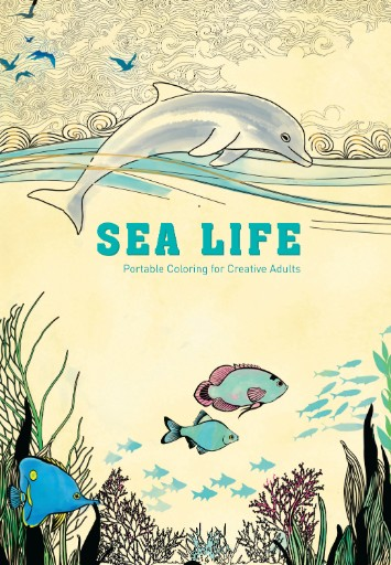 Sea Life: Portable Coloring for Creative Adults Magazine Subscriptions