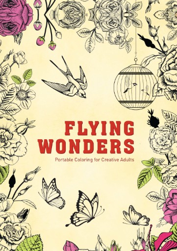 Flying Wonders: Portable Coloring for Creative Adults Magazine Subscriptions