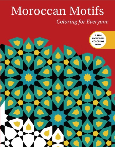 Moroccan Motifs: Coloring for Everyone Magazine Subscriptions