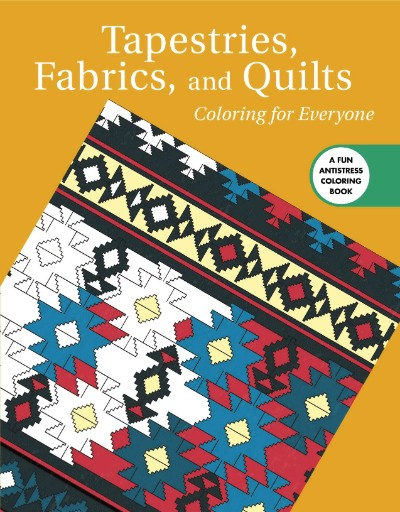 Tapestries Fabrics & Quilts Coloring for Everyone Magazine Subscriptions