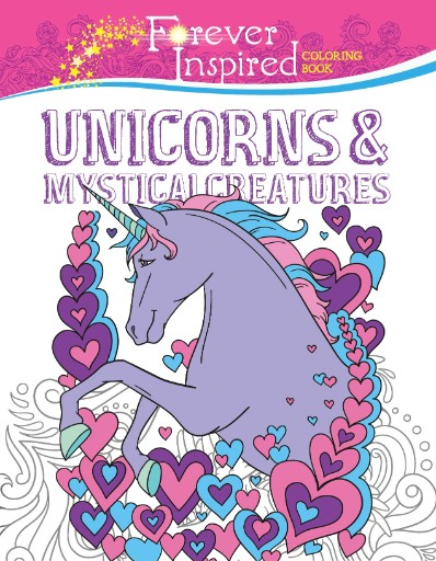 Forever Inspired Coloring Book: Unicorns & Mystical Creatures Magazine Subscriptions