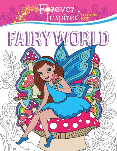 Forever Inspired Coloring Book: Fairyworld Magazine Subscriptions