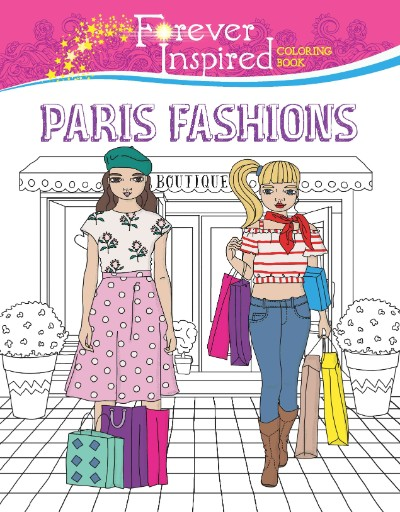 Forever Inspired Coloring Book: Paris Fashions Magazine Subscriptions