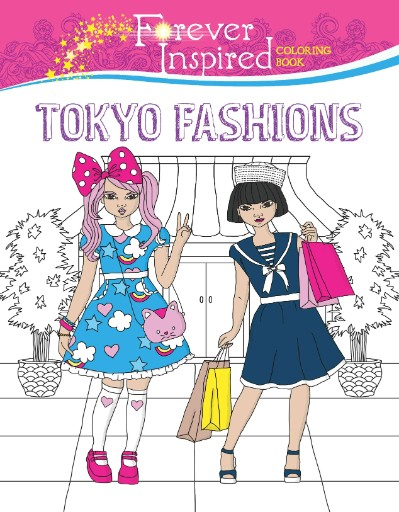 Forever Inspired Coloring Book: Tokyo Fashions Magazine Subscriptions