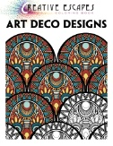 Creative Escapes Coloring Book - Art Deco Designs Magazine Subscriptions