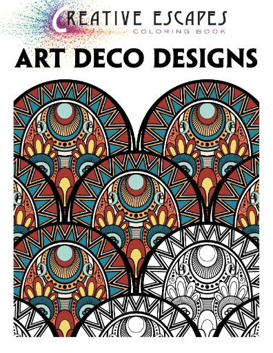 Creative Escapes Coloring Book - Art Deco Designs Magazine Subscriptions