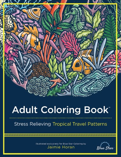 Adult Coloring Book: Stress Relieving Tropical Travel Patterns Magazine Subscriptions