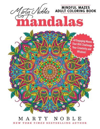 Marty Noble's Mindful Mazes: Mandalas Magazine Subscriptions