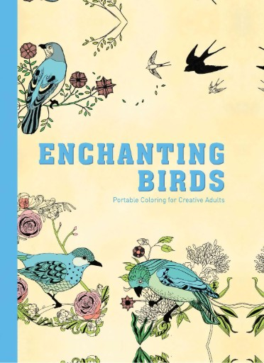 Enchanting Birds: Portable Coloring for Adults Magazine Subscriptions
