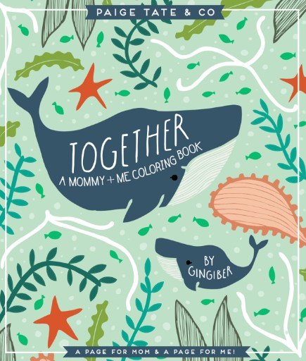 Together: A Mommy + Me Coloring Book Magazine Subscriptions