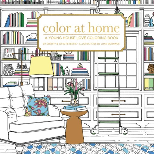 Color at Home: A Young House Love Coloring Book Magazine Subscriptions