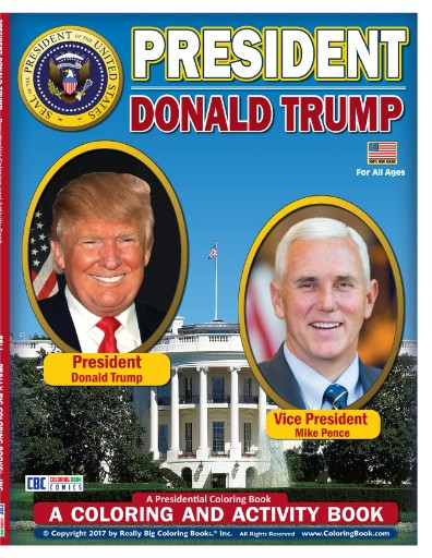 President Donald Trump - Vice President Mike Pence Coloring Book Magazine Subscriptions