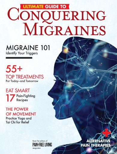Ultimate Guide To Conquering Migraines Magazine Subscriptions