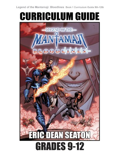 Legend of the Mantamaji: Bloodlines Curriculum Guide Grades 9 to 12 Magazine Subscriptions
