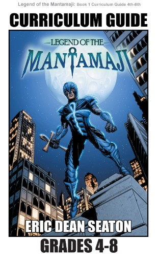 Legend of the Mantamaji: Book One Curriculum Guide Grades 4 to 8 Magazine Subscriptions