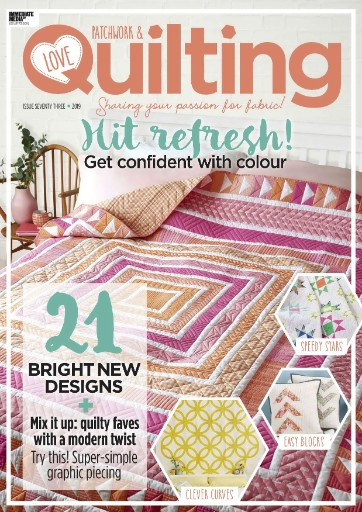 Love Patchwork & Quilting Magazine Subscriptions