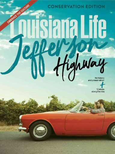 Louisiana Life Magazine Subscriptions