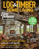 Log & Timber Home Living Magazine Subscriptions