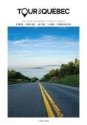 Tour du Québec Magazine Subscriptions