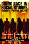 Rethinking Social Studies and History Education: Social Education Through Alternative Texts