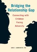 Bridging the Relationship Gap book jacket
