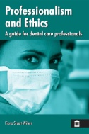 Bookm cover of Professionalism and Ethics : a guide for dental care professionals - click to open in a new window