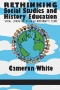 Democratic Education for Social Studies : An Issues-centered Decision Making Curriculum