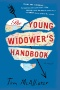 The young widower's handbook. [electronic resource] : a novel.