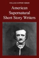 American Supernatural Short Story Writers