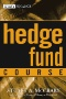 Hedges on Hedge Funds : How to Successfully Analyze and Select an Investment