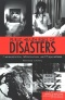 Acts of God : The Unnatural History of Natural Disaster in America