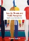 Museums and Sites of Persuasion : Politics, Memory and Human Rights