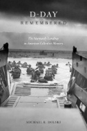 D-Day-Remembered:-The-Normandy-Landings-in-American-Collective-Memory