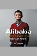 Alibaba : The House That Jack Ma Built - Audiobook