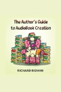 Author's Guide to AudioBook Creation