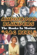 Audiobook Blunders; Gag Reel
