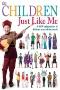 Children Just Like Me: A School Like Mine : A Celebration of Schools Around the World