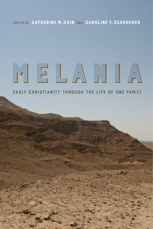 Melania : Early Christianity Through the Life of One Family